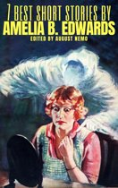 7 best short stories by Amelia B. Edwards