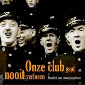 Onze Club Gaat Nooit Verloren