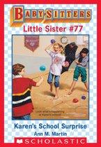 Karen's School Surprise (Baby-Sitters Little Sister #77)
