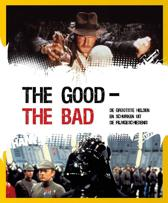 The Good - The Bad