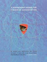 A Partnership Agenda for Fisheries Conservation