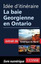 Idée d'itinéraire - La baie Georgienne en Ontario