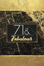 71 & Fabulous: Lined Journal / Notebook - 71st Birthday Gift for Women - Fun And Practical Alternative to a Card - Elegant 71 Years O
