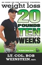 Weight Loss: Twenty Pounds in Ten Weeks - Move It to Lose It