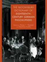 The Bloomsbury Dictionary of Eighteenth-Century German Philosophers