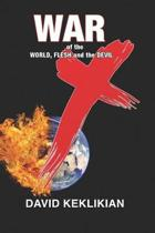 War of the World, Flesh and the Devil