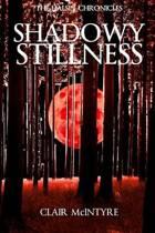 Shadowy Stillness