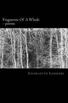Fragments of a Whole