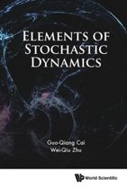 Elements Of Stochastic Dynamics
