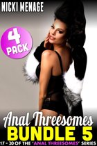 Anal Threesome Bundle 5 - Books 17 - 20 (Anal Sex Anal Erotica Threesome Erotica Age Gap Erotica Menage Erotica Collection Erotica Bundle)