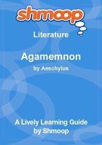 Shmoop Literature Guide: Agamemnon