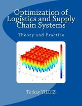 Optimization of Logistics and Supply Chain Systems