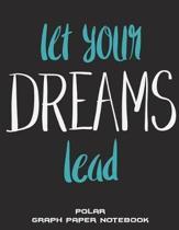 Let Your Dreams Lead