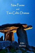 New Poems and Two Celtic Dramas