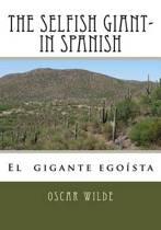 The Selfish Giant- In Spanish