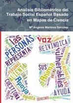 Analisis Bibliometrico Del Trabajo Social Espanol Basado En Mapas De Ciencia
