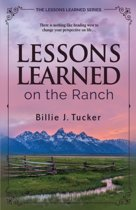 Lessons Learned on the Ranch