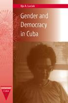Gender and Democracy in Cuba