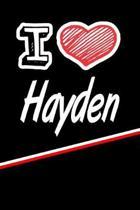 I Love Hayden