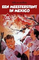 Bob Evers - Een meesterstunt in Mexico