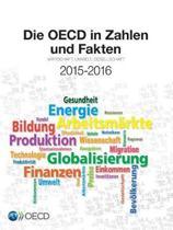 Die OECD in Zahlen Und Fakten 2015-2016 Wirtschaft, Umwelt, Gesellschaft