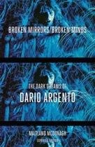 Broken Mirrors/Broken Minds