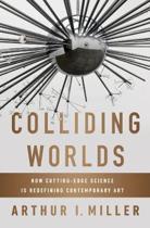 Colliding Worlds