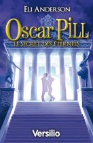 Oscar Pill Secret des éternels