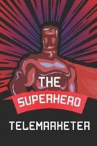 The Superhero Telemarketer