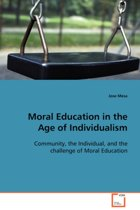 Moral Education in the Age of Individualism