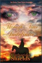 Through Time Indefinite