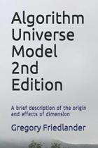 Algorithm Universe Model 2nd Edition