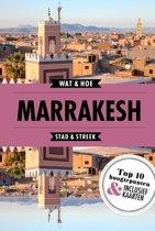 Wat & Hoe Reisgids - Marrakesh