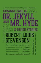 Strange Case of Dr. Jekyll and Mr. Hyde & Other Stories