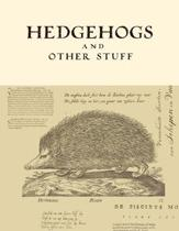 Hedgehogs and Other Stuff: Hedgehog gifts for Hedgehog lovers dotted grid journal. Great for notes, memories, journaling, creative planning and c