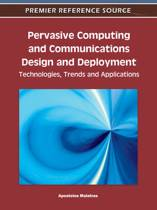 Pervasive Computing and Communications Design and Deployment