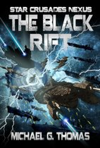 The Black Rift (Star Crusades Nexus, Book 9)