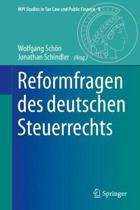 Reformfragen Des Deutschen Steuerrechts