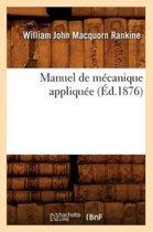 Manuel de M�canique Appliqu�e (�d.1876)