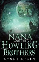 Nana and the Howling Brothers