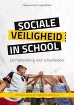 Leiderschap in de onderwijspraktijk - Sociale veiligheid in school