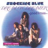 Dream On Dreamer/Good..