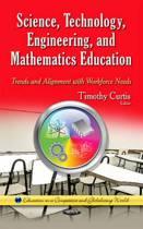 Science, Technology, Engineering & Mathematics Education