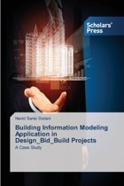 Building Information Modeling Application in Design_bid_build Projects