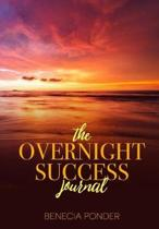 The Overnight Success Journal