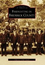 Firefighting in Frederick County