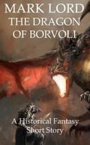 The Dragon of Borvoli