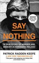 Boek cover Say Nothing van Patrick Radden Keefe (Paperback)