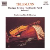 Orchestra Of The Golden Age - Tafelmusik Volume 1