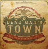 Dead Mans Town - A Tribute To Born